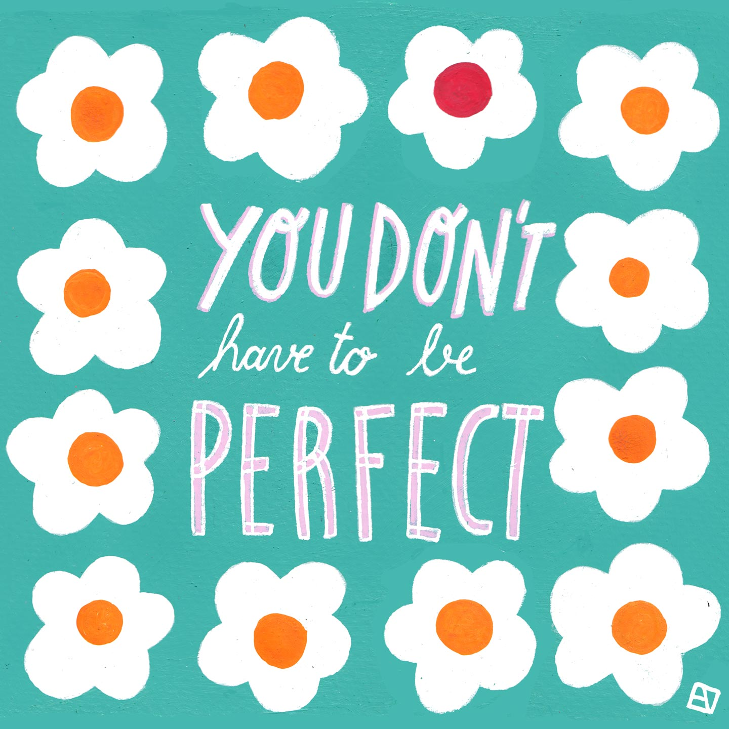 You don't have to be perfect