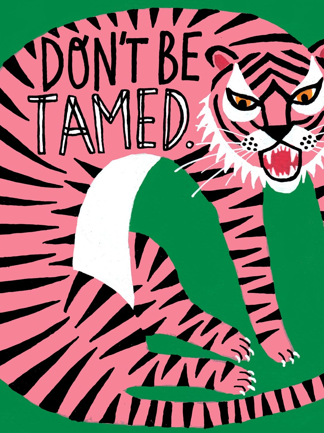 Don't be tamed